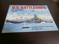 U.S.BATTLESHIPS in action part2 (米戦艦写真集)